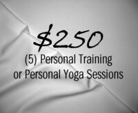 5 Personal Training or Personal Yoga Returning
